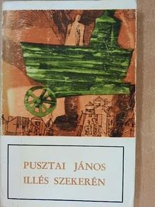 Pusztai János - Illés szekerén [antikvár]
