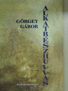 Görgey Gábor - Alkatrészhullás [antikvár]