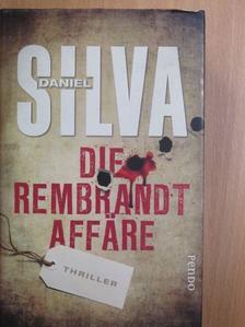 Daniel Silva - Die Rembrandt-Affäre [antikvár]