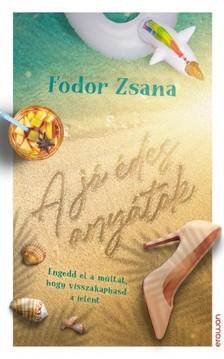 Fodor Zsana - A jó édes anyátok [eKönyv: epub, mobi]