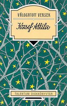 JÓZSEF ATTILA - Válogatott versek - József Attila [antikvár]