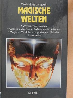 Walter-Jörg Langbein - Magische Welten [antikvár]