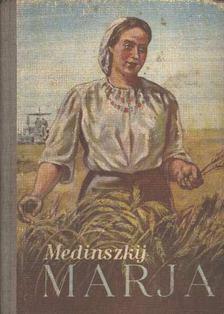 Medinszkij - Marja [antikvár]