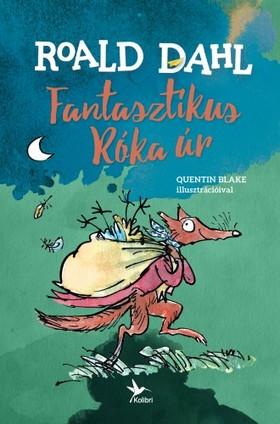 Roald Dahl - Fantasztikus Róka úr [eKönyv: epub, mobi]