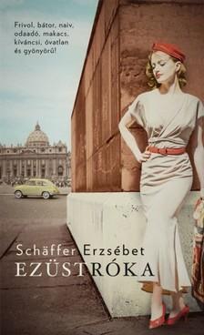 Schäffer Erzsébet - Ezüstróka [eKönyv: epub, mobi]