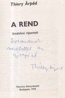 Thiery Árpád - A rend (dedikált) [antikvár]