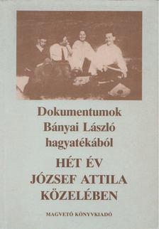Valachi Anna - Hét év József Attila közelében (dedikált) [antikvár]