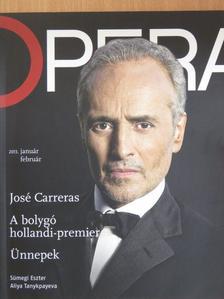 Becze Szilvia - Opera 2013. január-február [antikvár]