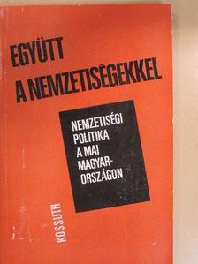 Botlik József - Együtt a nemzetiségekkel [antikvár]