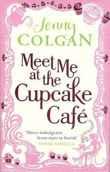 Jenny Colgan - Meet Me at the Cupcake Café [antikvár]