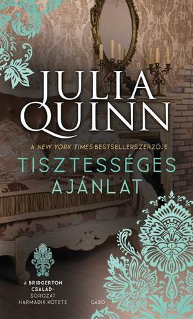 Julia Quinn - Tisztességes ajánlat - A Bridgerton család 3.