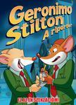 Geronimo Stilton - Geronimo Stilton: A riporter 2. Ez az ÉN szenzációm!