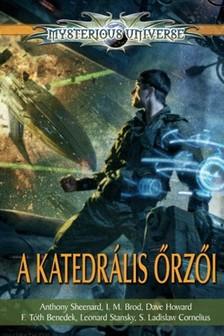 Szélesi Sándor (szerk.) - A Katedrális Őrzői (antológia) [eKönyv: epub, mobi]