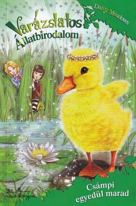 Daisy Meadows - Varázslatos állatbirodalom 3. - Csámpi egyedül marad ---