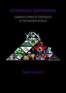 Marques Daniel - Strategic Espionage [eKönyv: epub, mobi]