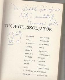Devecseri Gábor - Epidauroszi tücskök, szóljatok (dedikált) [antikvár]