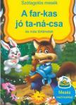 Szalay Könyvkiadó - A far-kas jó ta-ná-csa és más történetek