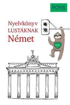 Linn Hart, Paul Hawkins - PONS Nyelvkönyv lustáknak Német
