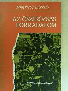 Merényi László - Az őszirózsás forradalom [antikvár]