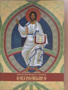 Ady Endre - Görögkatolikus Szemle Kalendáriuma 2013 [antikvár]