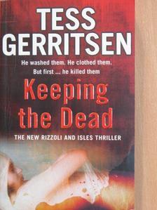 Tess Gerritsen - Keeping the Dead [antikvár]