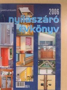 Barta Vince - Nyílászáró évkönyv 2006 [antikvár]