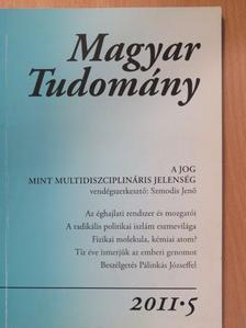 Ádám György - Magyar Tudomány 2011/5. [antikvár]