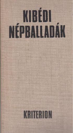 Ráduly János - Kibédi népballadák [antikvár]