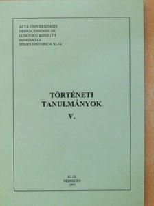 Bariska István Mihály - Történeti tanulmányok V. [antikvár]