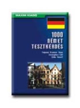 Talpainé Kremser Anna, Sövényházi Edit - 1000 német tesztkérdés