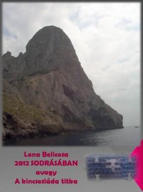 Lena Belicosa - 2012 sodrásában [eKönyv: pdf, epub, mobi]