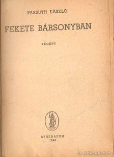 PASSUTH LÁSZLÓ - Fekete bársonyban [antikvár]
