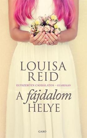 Louisa Reid - A fájdalom helye