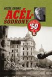 ACZÉL ENDRE - Acélsodrony 50 II. - Ötvenes évek 1955-1957