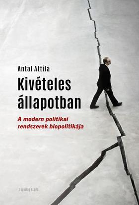 Antall Attila - Kivételes állapotban