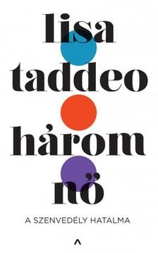 Lisa Taddeo - Három nő [eKönyv: epub, mobi]