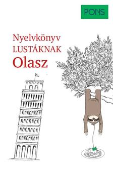 Silvana Brusati, Kerstin Salvador - PONS Nyelvkönyv lustáknak Olasz