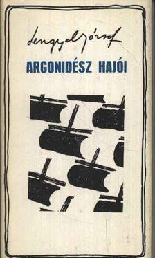 LENGYEL JÓZSEF - Argonidész hajói [antikvár]