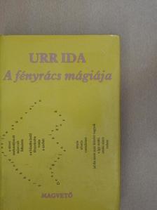 Urr Ida - A fényrács mágiája [antikvár]