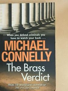 Michael Connelly - The Brass Verdict [antikvár]