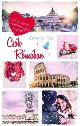 Catherine Rider - Csók Rómában [eKönyv: epub, mobi]