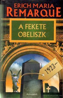 Erich Maria Remarque - A fekete obeliszk [antikvár]