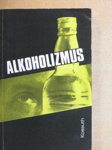 Boór Károly - Alkoholizmus [antikvár]