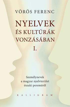 Nyelvek és kultúrák vonzásában I.