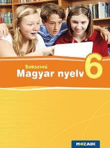 Lénárd Judit - MS-2364U Sokszínű magyar nyelv tankönyv 6.o. (Digitális hozzáféréssel)