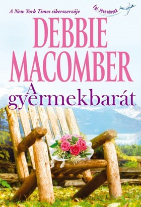 Debbie Macomber - A gyermekbarát