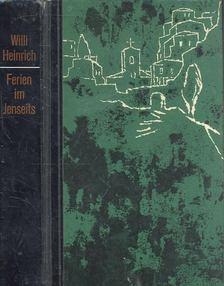Heinrich, Willi - Ferien im Jenseits [antikvár]
