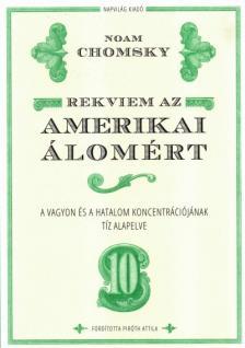 Noam Chomsky - Rekviem az amerikai álomért