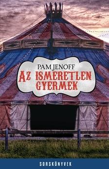 Pam Jenoff - Az ismeretlen gyermek [eKönyv: epub, mobi]