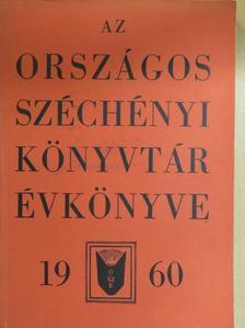Babiczky Béla - Az Országos Széchényi Könyvtár Évkönyve 1960 [antikvár]